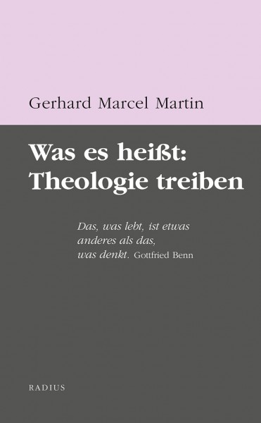 Was es heißt: Theologie treiben