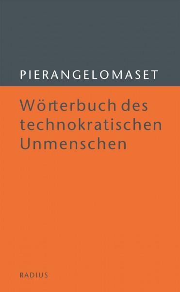Wörterbuch des technokratischen Unmenschen