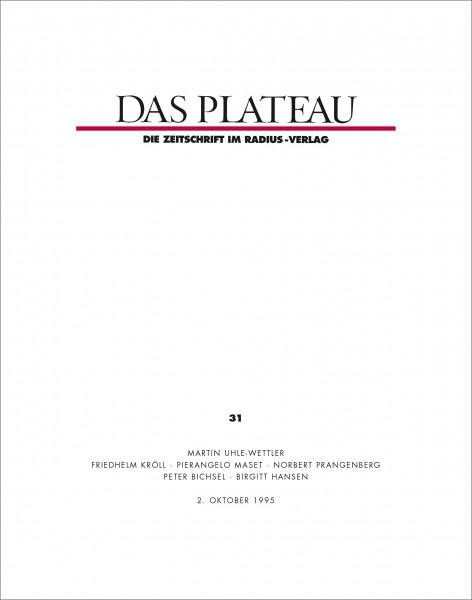 DAS PLATEAU No 31