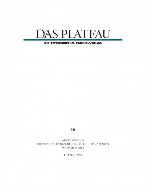 DAS PLATEAU No 10