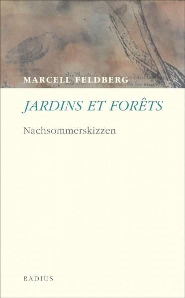 Jardins et Forêts