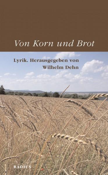Von Korn und Brot