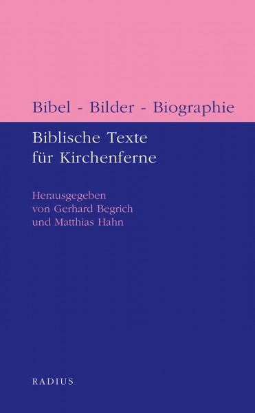 Bibel - Bilder - Biographie