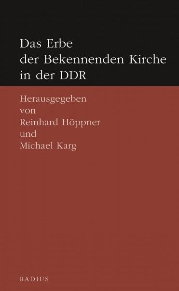 Das Erbe der Bekennenden Kirche in der DDR