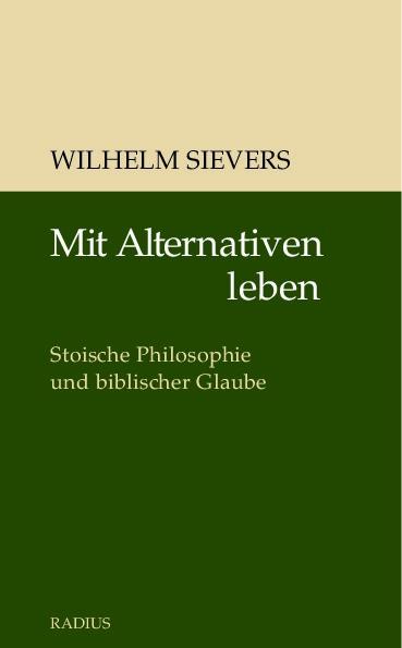 Mit Alternativen leben