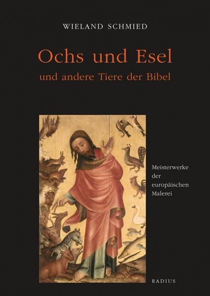 Ochs und Esel und andere Tiere der Bibel
