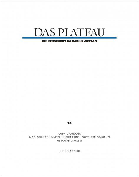 DAS PLATEAU No 75