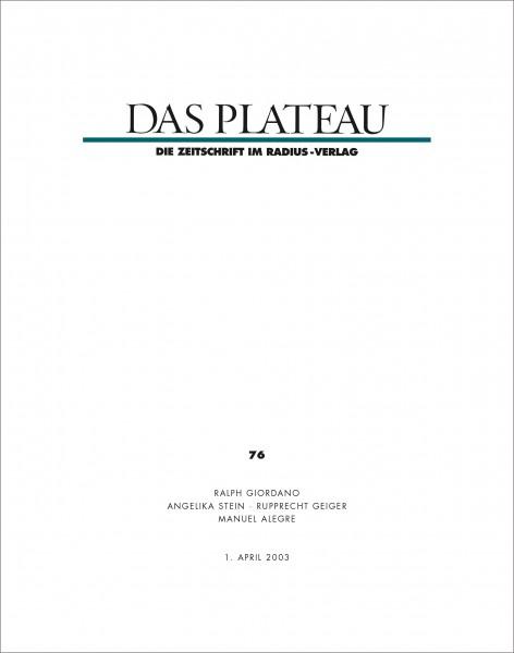 DAS PLATEAU No 76