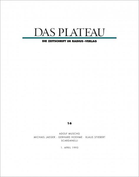 DAS PLATEAU No 16
