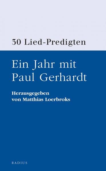 Ein Jahr mit Paul Gerhardt
