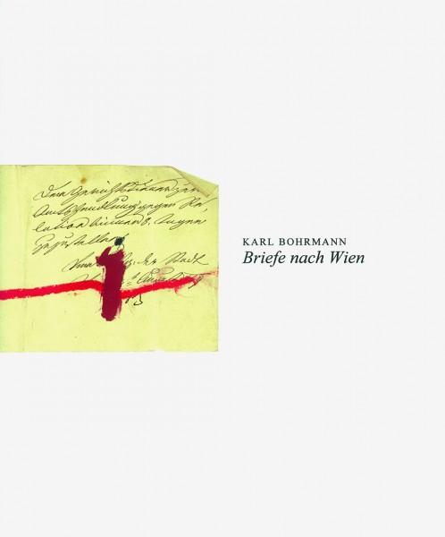Briefe nach Wien 1